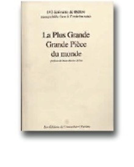 La Plus Grande Grande Pièce du monde de Jean-Michel Ribes