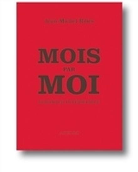 Mois par moi, Almanach invérifiable de Jean-Michel Ribes