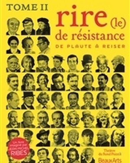 Le Rire de Résistance, Tome II de Jean-Michel Ribes