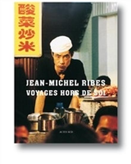 Voyages hors de soi de Jean-Michel Ribes