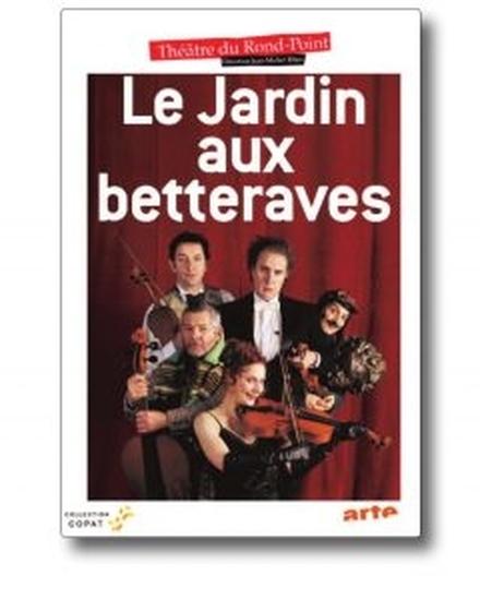 Le Jardin aux betteraves de Roland Dubillard