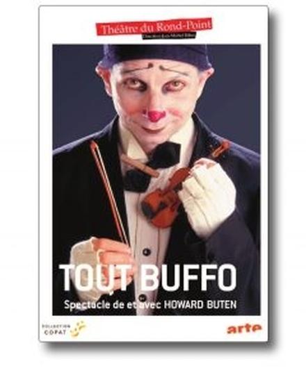 Tout Buffo de et par Howard Buten