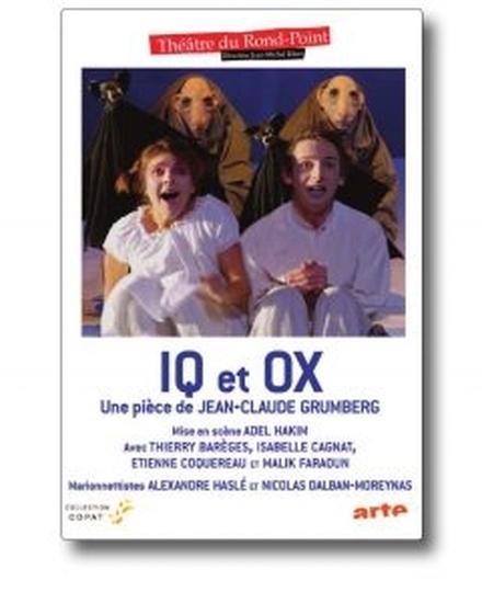 Iq et Ox de Jean-Claude Grumberg
