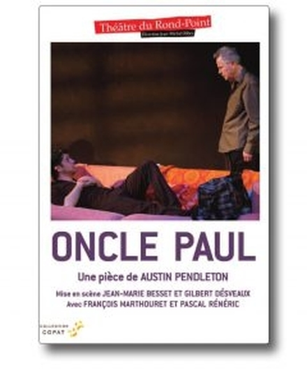 Oncle Paul de Austin Pendleton